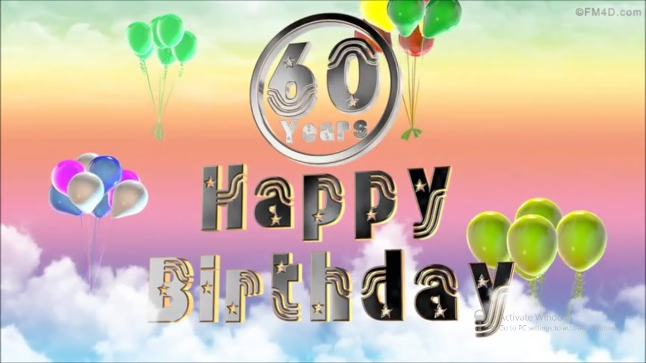 Wishes For Dads 60th Birthday Youtube