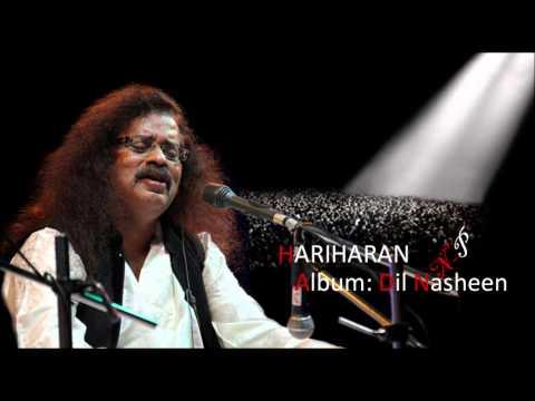Kya Khabar Thi Ke Main Is Hariharan's Ghazal From Album Dil Nasheen