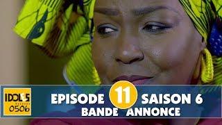 IDOLES - saison 6 - épisode 11 : la bande annonce
