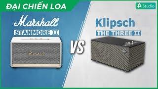 i Chin Loa Marshall Stanmore 2 vs Klipsch The Three 2 Loa no hn ???
