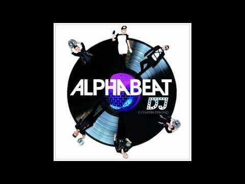 Alphabeat - DJ (Mindbomb Club Edit)