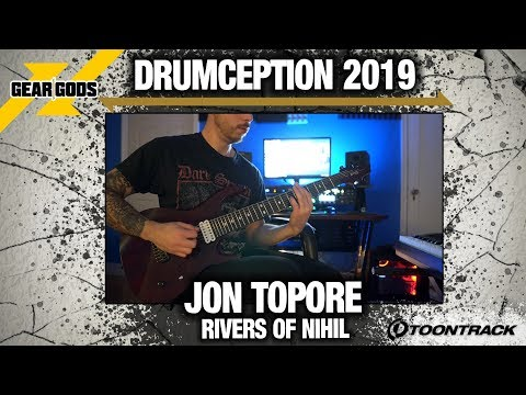 RIVERS OF NIHIL's Jon Topore Wrote This Original Song For DRUMCEPTION 2019   GEAR GODS