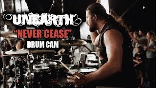 Unearth | Never Cease | Drum Cam (LIVE)