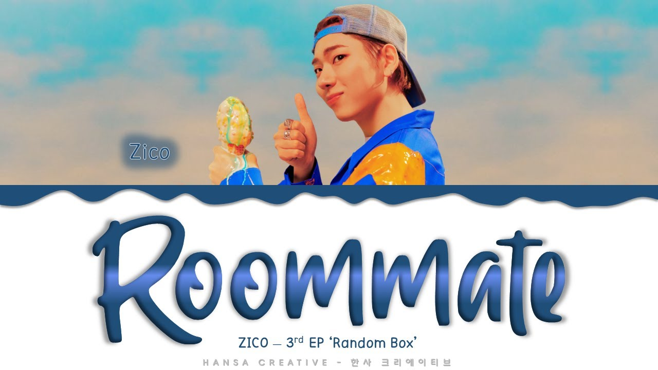 ZICO - 'Roommate' Lyrics Color Coded (Han/Rom/Eng)