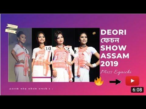 MEGA MISS EGAICHI 2019//DEORI TRADITIONAL DRESS//F SHOW//GUWAHATI ASSAM By Sanjeeeb Micha