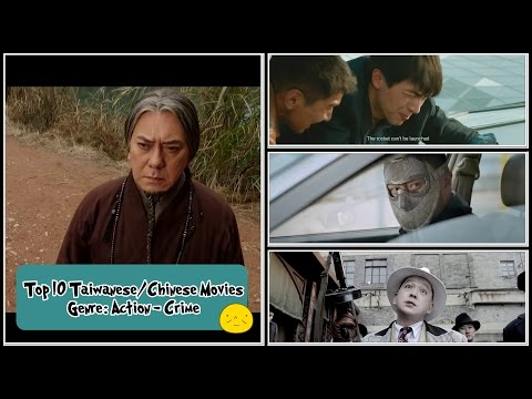 Top 10 Taiwanese/Chinese Action - Crime Movies