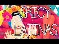 Stereotypology: Spicy Latinas