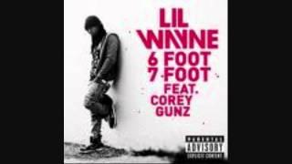 Lil Wayne (ft. Corey Gunz) - 6 Foot 7 Foot