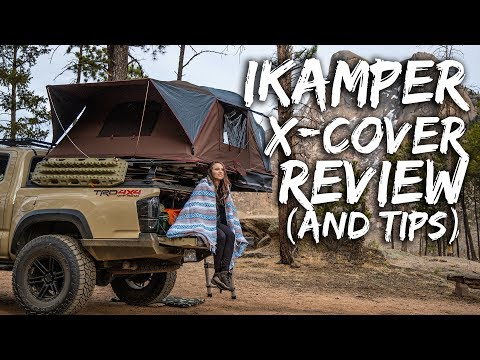 ikamper-x-cover-rooftop-tent-review---plus-tips-on-an-overland-tacoma