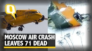 Plane Crash in Russia's Moscow Kills all 71 on board | The Quint