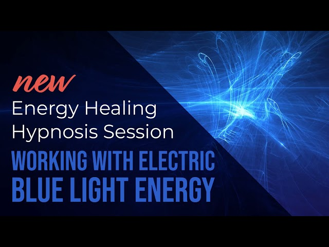Guided Energy Healing Session :: Working with Electric Blue Light Energy