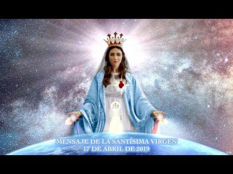 MENSAJE DE LA SANTÍSIMA VIRGEN A LUZ DE MARÍA 17.04.19