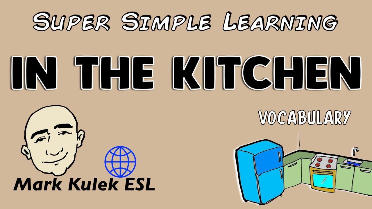 In The Kitchen | Basic Vocabulary Practice | ESL | EFL - YouTube