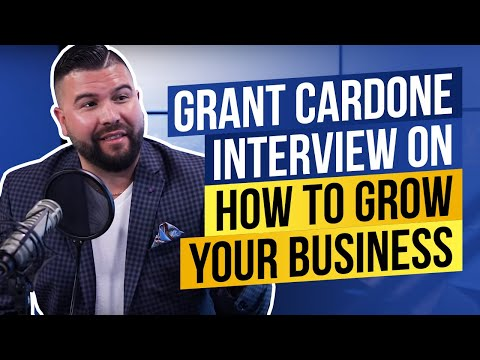 How to 10X Your Business With Grant Cardone and Make Money Online