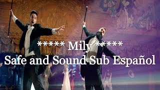 Repeat youtube video Capital Cities - Safe And Sound Subtitulado español Ingles