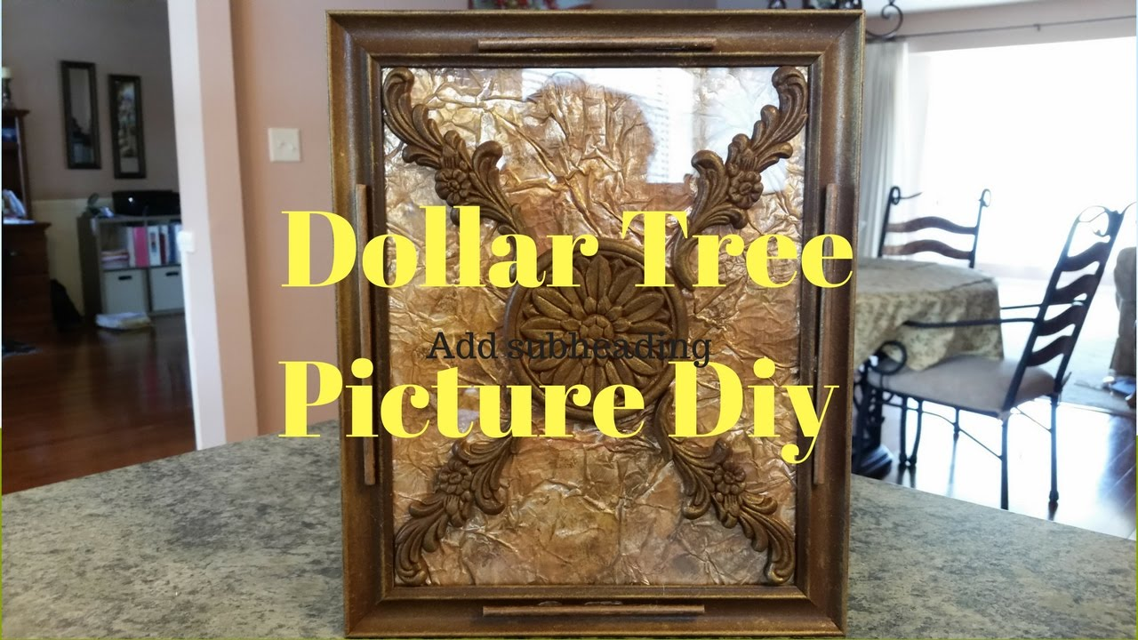 Dollar Tree Picture Diy - YouTube