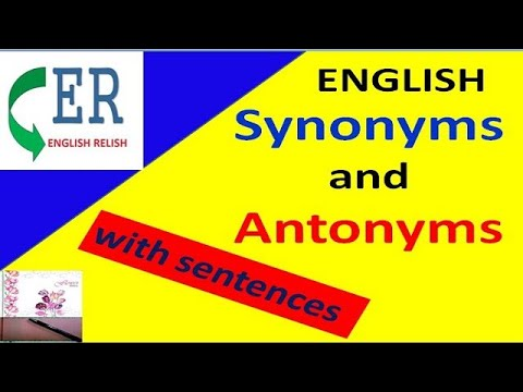 Synonyms And Antonyms In English: With Sentences
