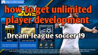 dls 18/19 how to get unlimited player development