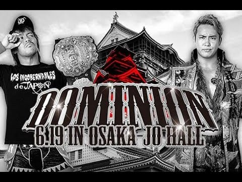 English Commentary for New Japan Pro Wrestling Dominion 2016 [AUDIO ONLY]