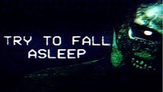 Just let me sleep!|Try To Fall Asleep (TTFA) [FNAF Like Horror]