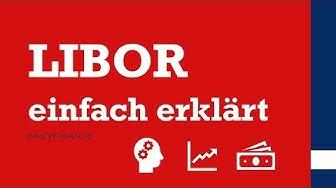 Libor einfach erklärt