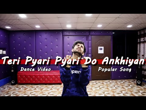 Teri Pyari Pyari Do Akhiyan Dance video | Cover by Ajay Poptron | Tik Tok famous song 2019