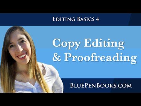 Phase 4: Copy Editing and Proofreading | EDITING BASICS