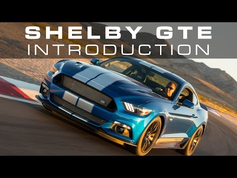 Shelby GTE Introduction