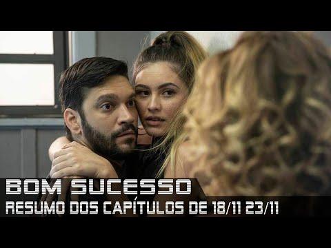 Bom Sucesso - Resumo de 18 a 23 de novembro de 2019