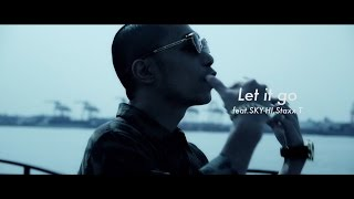 Download Let it go! feat.SKY-HI, Staxx T / YORK MP3 song and Music Video