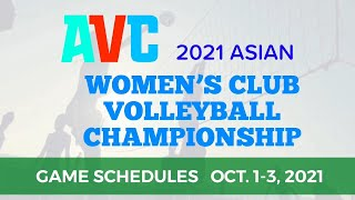 AVC Game Schedules ASIAN WOMEN'S CLUB VOLLEYBALL CHAMPIONSHIP
