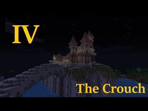 Minecraft: The Four Kingdoms #4 - The Crouch - Sir Sephilar