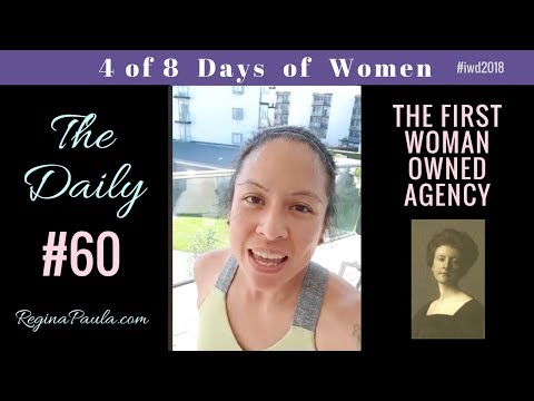 The first woman run agency in 1880 - The Daily #60 - 8 Days of Women in Marketing - Regina Paula