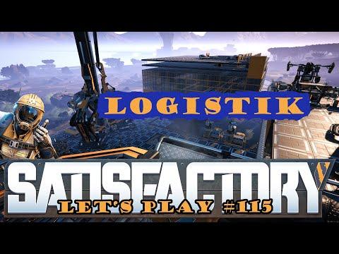 Satisfactory Let's Play 115 - Deutsch - Logistikebenen - Großschmelzerei Part 6