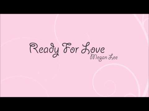(Cover) Ready For Love - Megan Lee