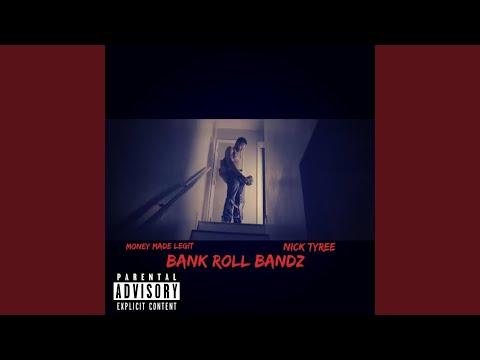 Bank Roll Bandz (feat. Nick Tyree)