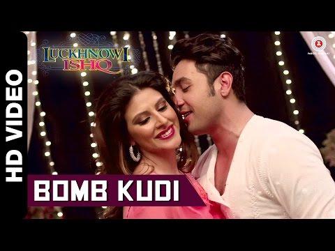 Bomb Kudi Official Video | Luckhnowi Ishq | Adhyayan Suman & Karishma Kotak