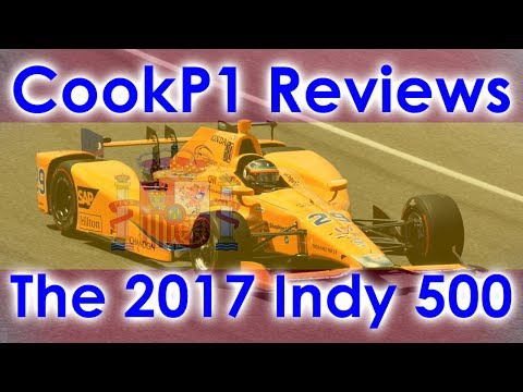 CookP1 Reviews - The 2017 Indy 500