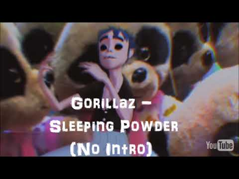 Gorillaz - Sleeping Powder (No Intro) (Audio)