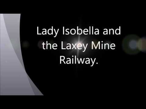 Lady Isobella and the Laxey Mine Railway IoM September 2017.