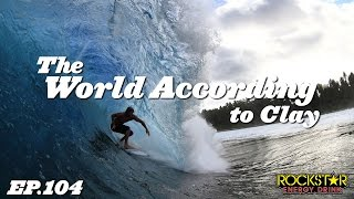 Clay Marzo | The World According to Clay - EP104