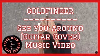 Goldfinger - See you around (Music Video / Gc) longboard