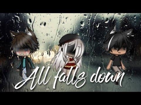 All Falls Down//GLMV//