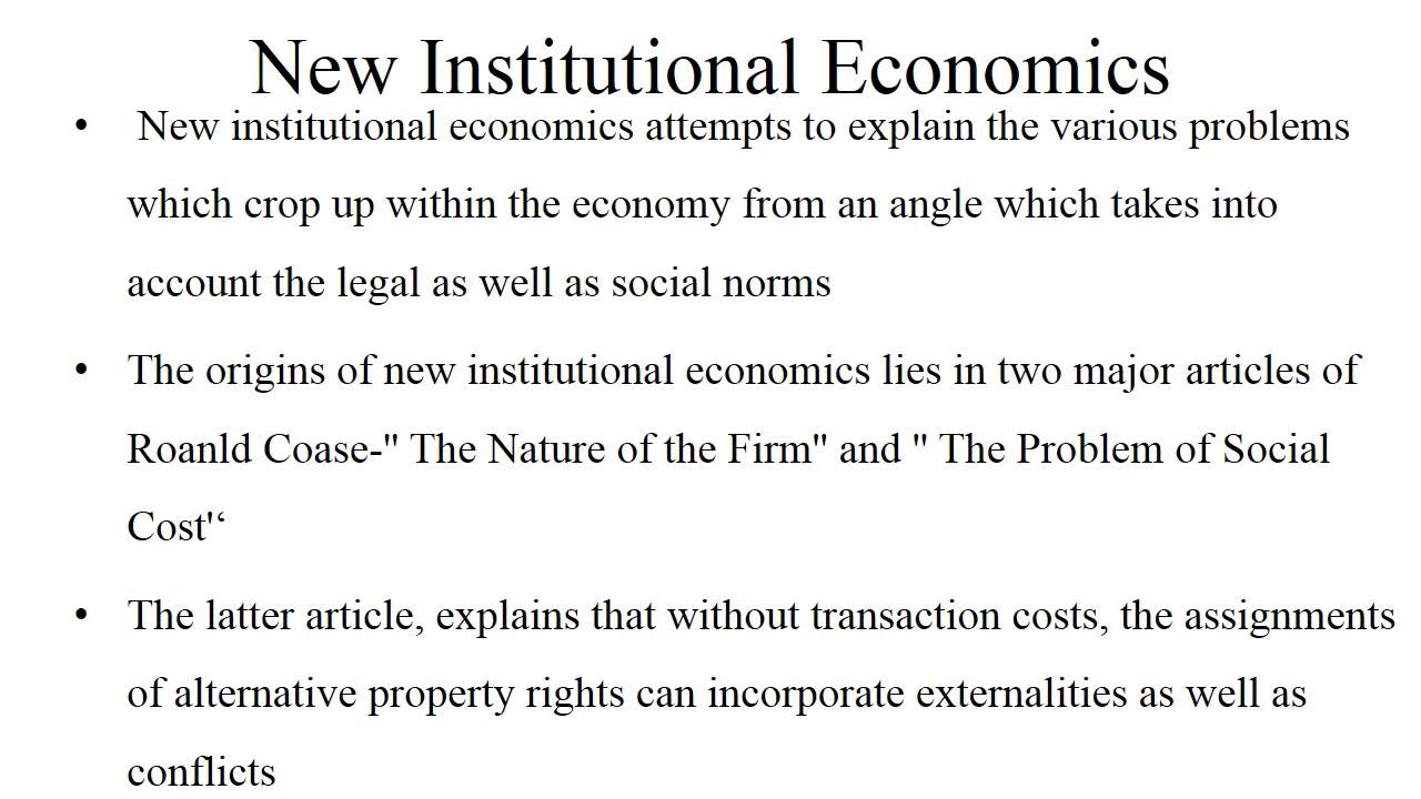 Difference between New Institutional Economics Essay