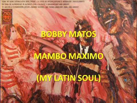 Bobby Matos - Mambo Máximo