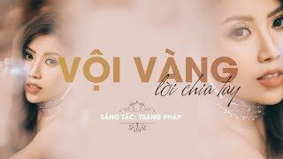 Vội Vàng Lời Chia Tay - Trang Pháp | Official Lyrics Video