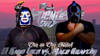 El Gayo Loko vs. Mace Anarchy (Independence Day)