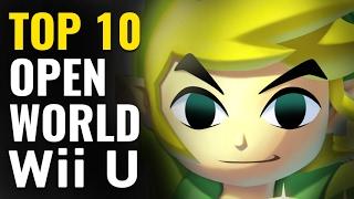 Top 10 Open World Wii U Games
