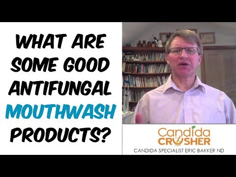 what-are-some-good-antifungal-mouthwash-products?
