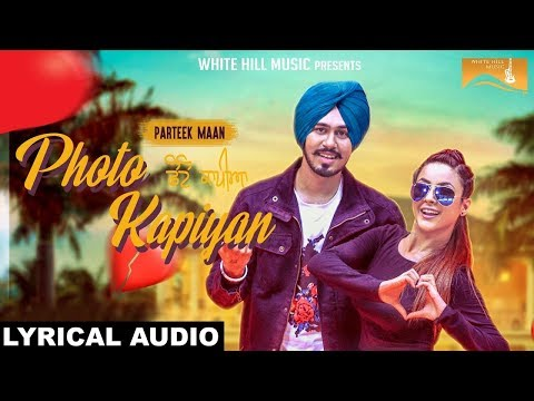 Photo Kapiyan (Lyrical Audio) Parteek Maan - Mr. V Grooves - New Punjabi Songs | White Hill Music